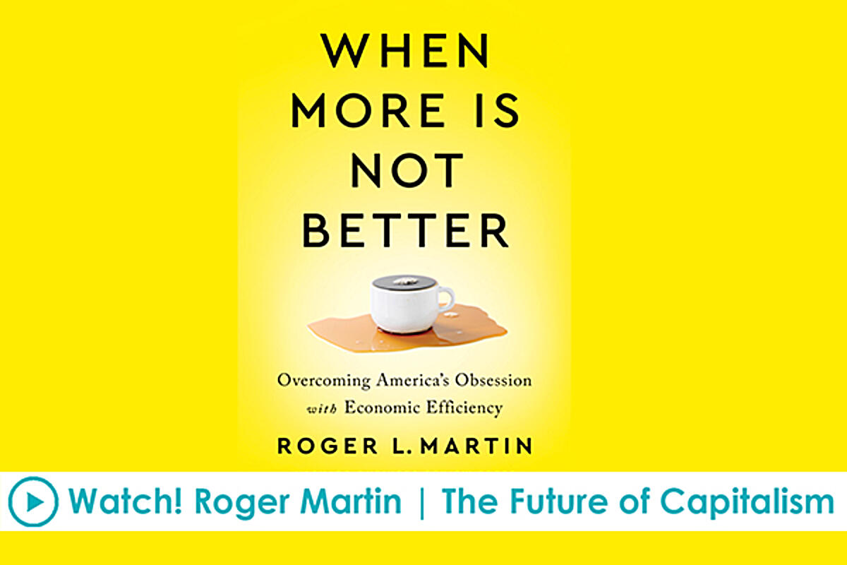 Roger Martin | The Future of Capitalism
